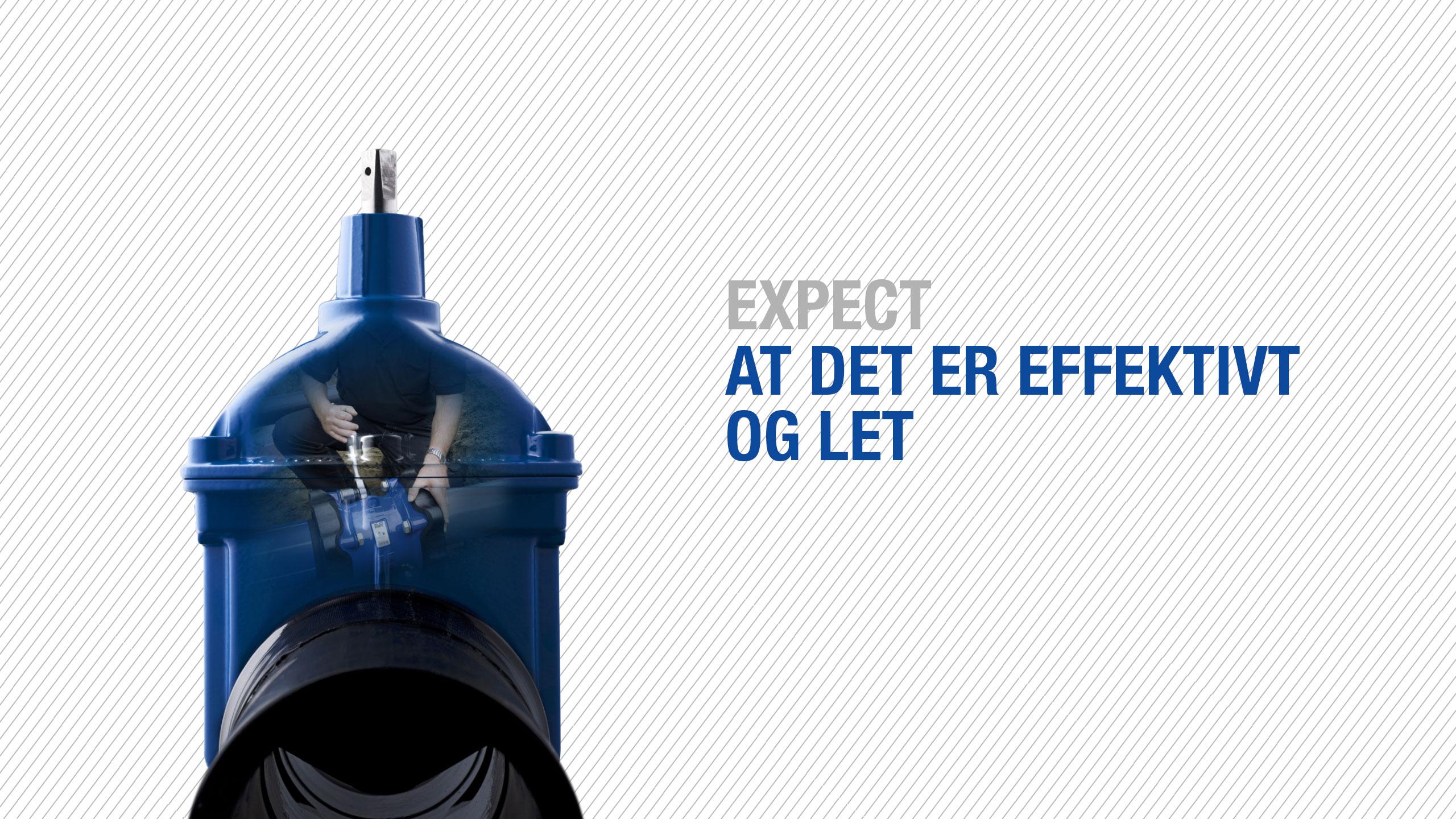 Expect... forvent, at det er effektivt og let