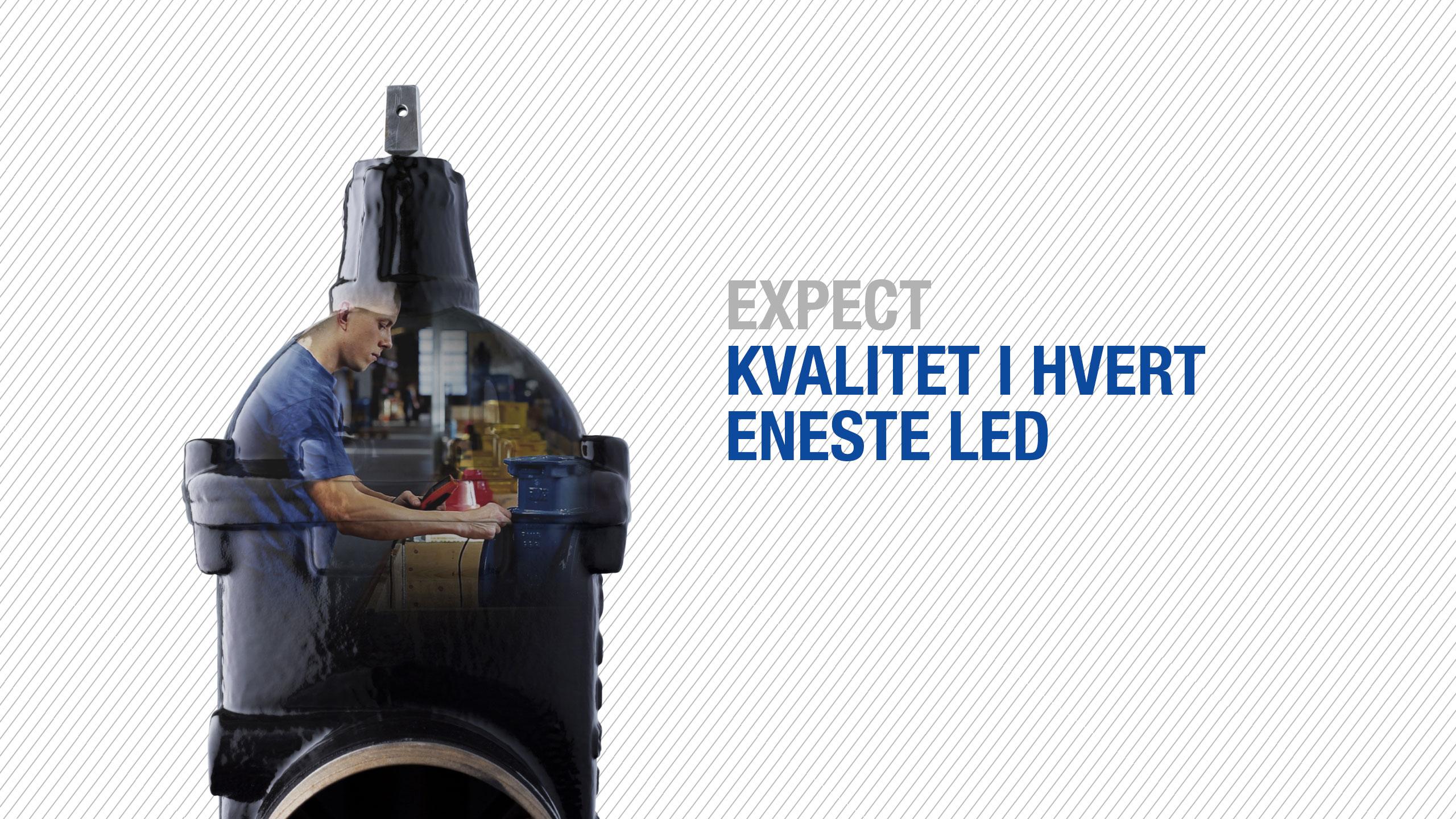 Expect... vi lover kvalitet i alle led